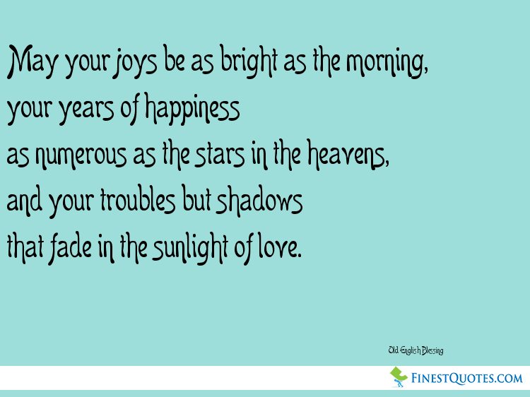 Wedding Blessing Quotes.Picture Quote About Wedding Blessings By Old English Blessing